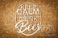 LA171447 - Keep Calm and drink beer - Kitchen time.jpg