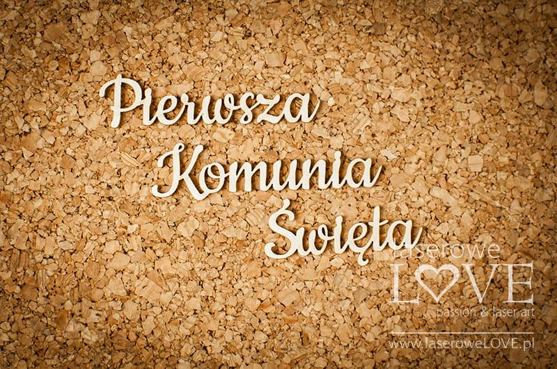 http://www.laserowelove.pl/pl/p/Tekturka-Napis-Pierwsza-Komunia-Swieta-maly-2-szt.-El-Santo-Rosario/1618