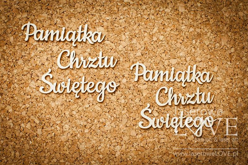 http://www.laserowelove.pl/pl/p/Tekturka-Napis-Pamiatka-Chrztu-Swietego-maly-2-szt.-Baby-lily/1873