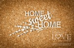 Chipboard - Home sweet home - Sweet Lavender