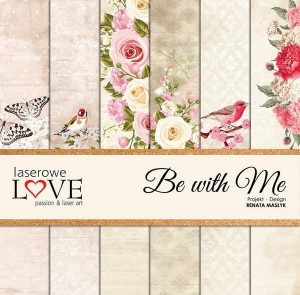 Set of papers - Be with Me - 30,5 cm x 30,5 cm - Laserowe LOVE