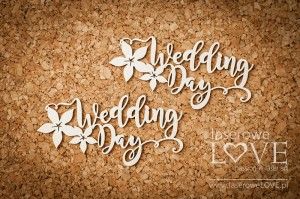 .Chipboard -  Wedding Day inscription  - Flower